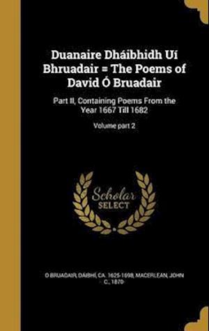 Bog, hardback Duanaire Dhaibhidh Ui Bhruadair = the Poems of David O Bruadair