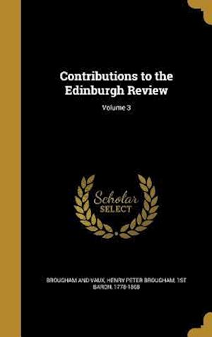 Bog, hardback Contributions to the Edinburgh Review; Volume 3
