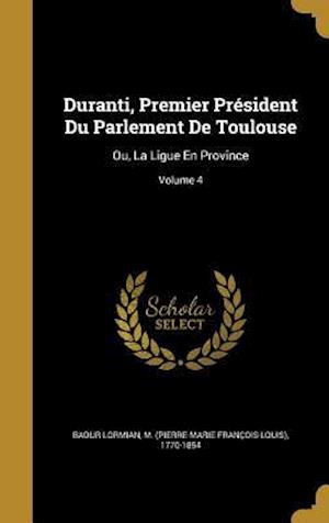 Bog, hardback Duranti, Premier President Du Parlement de Toulouse