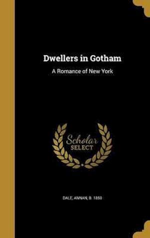 Bog, hardback Dwellers in Gotham