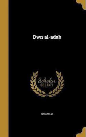 Bog, hardback Dwn Al-Adab af Nasm Ulw