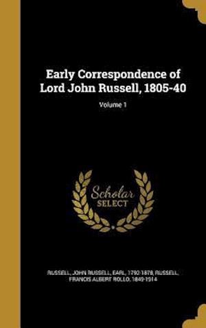 Bog, hardback Early Correspondence of Lord John Russell, 1805-40; Volume 1