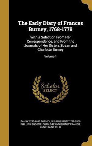 Bog, hardback The Early Diary of Frances Burney, 1768-1778 af Fanny 1752-1840 Burney, Susan Burney 1755-1800 Phillips