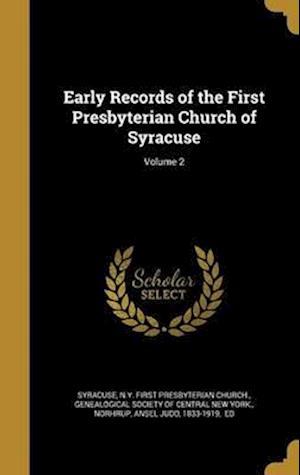 Bog, hardback Early Records of the First Presbyterian Church of Syracuse; Volume 2