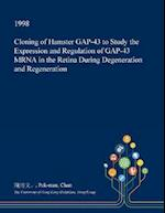 Cloning of Hamster GAP-43 to Study the Expression and Regulation of GAP-43 MRNA in the Retina During Degeneration and Regeneration