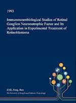 Immunoneurobiological Studies of Retinal Ganglion Neuronotrophic Factor and Its Application in Experimental Treatment of Retinoblastoma