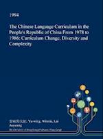 The Chinese Language Curriculum in the People's Republic of China from 1978 to 1986