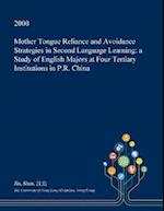 Mother Tongue Reliance and Avoidance Strategies in Second Language Learning