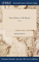 Tales of Fancy: S. H. Burney; VOL. II af Sarah Burney