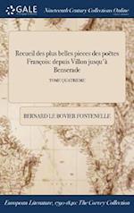 Recueil Des Plus Belles Pieces Des Poetes Francois