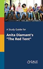 A Study Guide for Anita Diamant's the Red Tent