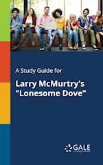 A Study Guide for Larry McMurtry's