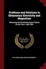 Problems and Solutions in Elementary Electricity and Magnetism