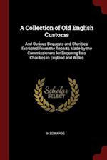 A Collection of Old English Customs