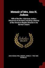 Memoir of Mrs. Ann H. Judson