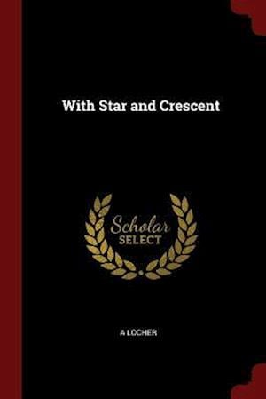 With Star and Crescent