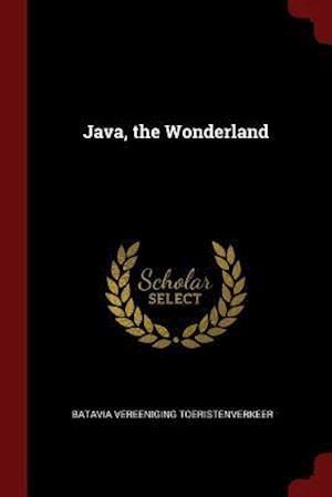 Java, the Wonderland
