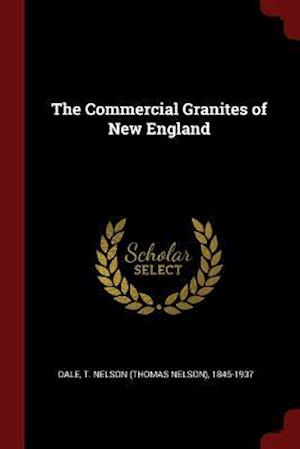 The Commercial Granites of New England