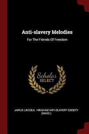 Anti-Slavery Melodies