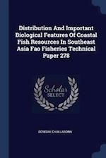 Distribution And Important Biological Features Of Coastal Fish Resources In Southeast Asia Fao Fisheries Technical Paper 278