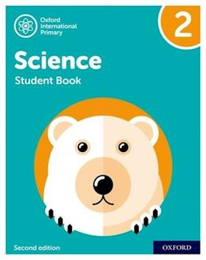 Oxford International Primary Science Second Edition: Student Book 2