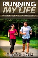 Running for My Life (Healthy Life Book)