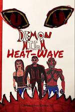 Demon High: Heat-Wave af Christopher Camacho