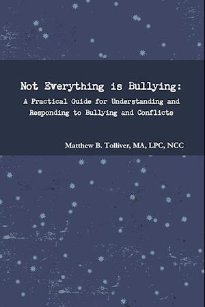 Not Everything is Bullying