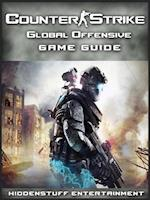 Counter Strike Global Offensive Game Guide Unofficial af Hiddenstuff Entertainment
