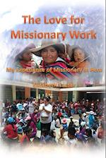 The Love for Missionary Work