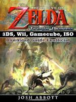 Legend of Zelda Twilight Princess 3DS, Wii, Gamecube, ISO Download Guide Unofficial