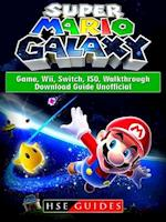 Super Mario Galaxy Game, Wii, Switch, ISO, Walkthrough, Download Guide Unofficial