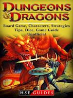 Dungeons and Dragons Board Game, Characters, Strategies, Tips, Dice, Game Guide Unofficial