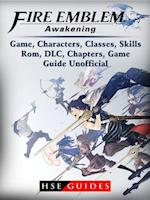 Fire Emblem Awakening Game, Characters, Classes, Skills, Rom, DLC, Chapters, Game Guide Unofficial