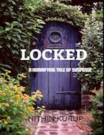 Locked : A Horrifying Tale of Suspense