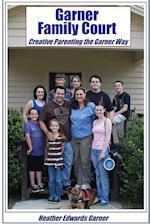 Garner Family Court