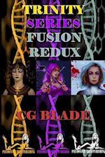 Trinity Series Fusion Redux