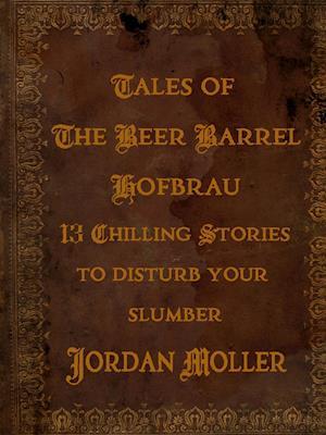 Tales of the Beer Barrel Hofbrau