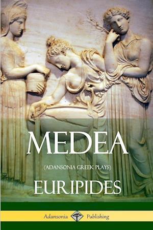 Medea (Adansonia Greek Plays)