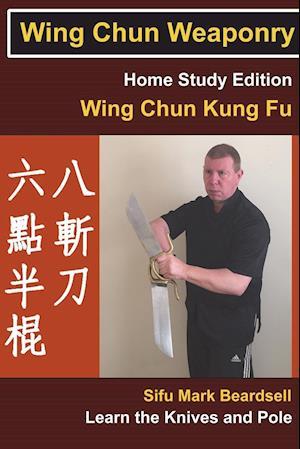Wing Chun Weaponry