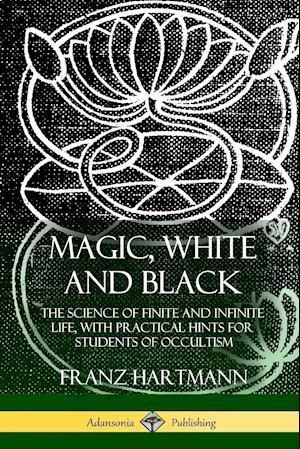 Magic, White and Black