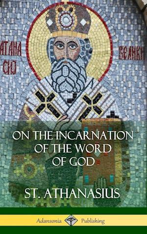On the Incarnation of the Word of God (Hardcover)