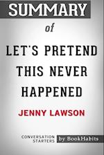 Summary of Let's Pretend This Never Happened by Jenny Lawson: Conversation Starters