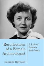 Recollections of a Female Archaeologist af Suzanne Heywood