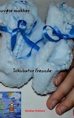 Inkubator Freunde - Kuvøse Makker