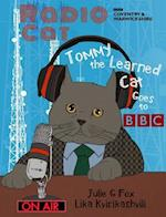 Radio Cat: Tommy the Learned Cat Goes to BBC