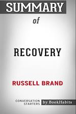 Summary of Recovery: Freedom from Our Addictions by Russell Brand | Conversation Starters