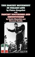 The Fascist Movement in Italian Life