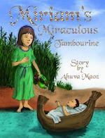 Miriam's Miraculous Tambourine