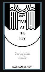 My Time At The Box - A Memoir
